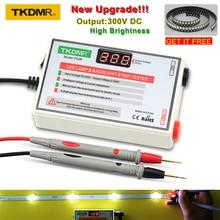 TKDMR светодиодный светильник из бисера и Подсветка Тесты er нет необходимости разбирать ЖК-дисплей Экран все светодиодный полосы света для ремонта Тесты Выход 0-300V