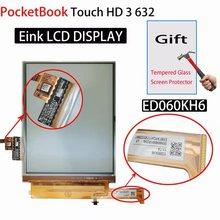 Touch Panel ED060KH6 da 6 pollici e display lcd per PocketBook Touch HD 3 632 Pb632 schermo con retroilluminazione per Pocketbook 632 Aqua