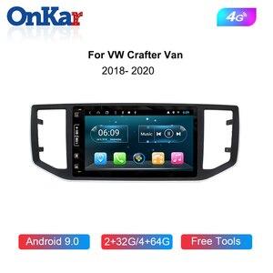 ONKAR Автомобильный мультимедийный видео плеер для VolksWagen VW Crafter Van 2016-2019 Android 9,0 Автомобильный GPS Радио навигационный штырь для штыря