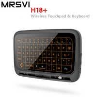 MRSVI Nuovo Disegno H18 + dello schermo Full touch Tastiera Senza Fili con il Touchpad per Google Android Smart TV BOX IPTV HTPC finestre 2000