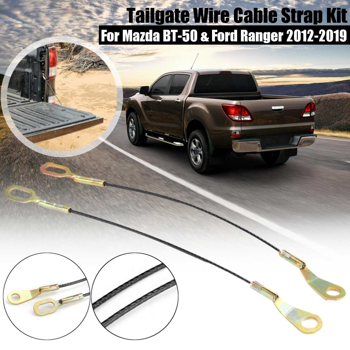 1 Pair Tailgate Cables For Ford Ranger For Mazda BT-50/Fighter B2500  2012-2019 Pickup Truck Tailgate Wire Cable Strap Support