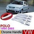 Для Volkswagen VW POLO MK3 6N 6N2 1994 ~ 2003 хромированные дверные ручки  автомобильные аксессуары  наклейки  набор отделки 1995 1996 1997 2000 2002
