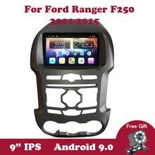 Rádio do carro do andróide 9.0 para ford ranger f250 2011 2012-2015 gps navegação 2din ips tela dsp nenhum leitor dos multimédios de dvd obdii