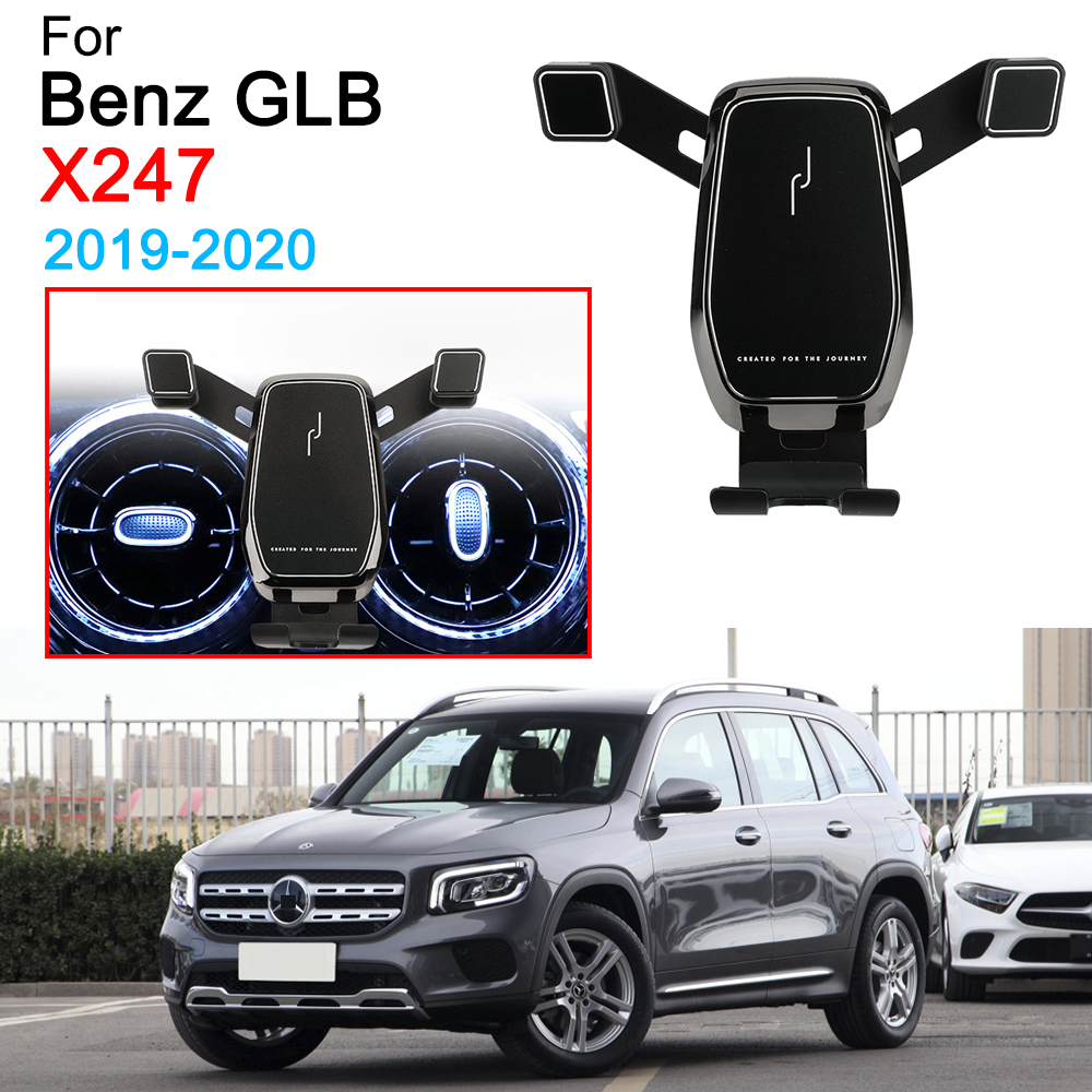 Gravity Car Mobile Phone Bracket Air Vent Mount Call Phone Holder Stand For Benz GLB X247 Accessories 2019 2020