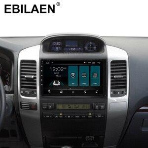 Image 2 - EBILAEN Android 9.0 Car Multimedia For Toyota Land Cruiser Prado 120 2004 2009 2Din Radio Cassette Player Navigation GPS