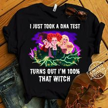 Hocus Pocus I Just Took A DNA Test Turns Out I'm 100% That Witch Men'S T-Shirt Cotton Men T-Shirts Classical top tee not just a witch