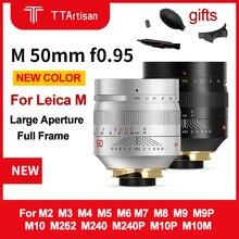 TTartisan lente F0.95 de 50mm para cámara Leica M, lente de cámara de gran apertura para Leica M9 M10 50/0.95, enfoque Manual de marco completo