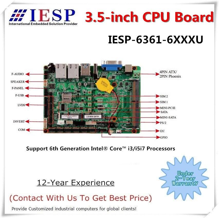 3,5 дюймовая промышленная Встроенная плата процессора, процессор Core i3-6100U, 6 * RS232, 10 * USB, поддержка VGA, HDMI, LVDS, безвентиляторная материнская плата