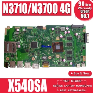 X540SA REV2.1 fit For Asus X540S X540SA N3700 CPU 4 cores Laptop motherboard W/ 4GB-RAM test motherboard work 100% pay(China)