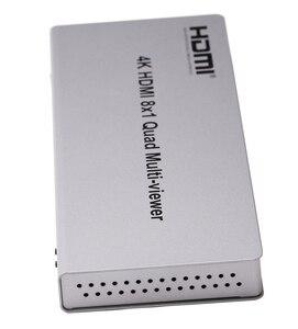 Image 4 - 4K HDMI 8x1 Quad רב הצופה Switcher 8 ב 1 החוצה חלק מתג 4x1 רב הצופה תמונת PIP מסך מחיצת וידאו ממיר