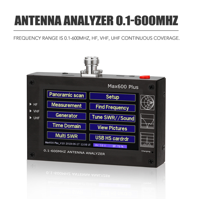 Max600 Plus HF VHF UHF Antenna Analyzer 0.1 600MHz 5V/1.5A with 4.3inch TFT LCD Touching Screen Digital Standing Wave