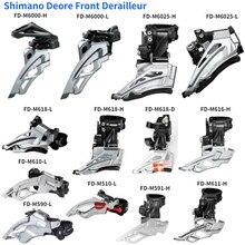Shimano Deore Desviador Dianteiro FD M6000-H M6000-L M6025-H M6025-L M618-H M618-L M618-D M616-H M611-D M611-H M610 M591 M590