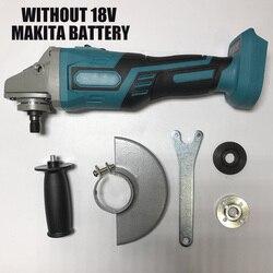 Для MAKITA 18 в 125 мм бесщеточная беспроводная ударная угловая шлифовальная машина электроинструменты полировальная машина угловая шлифовальн...