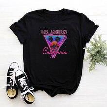 Los ángeles Caliponnia Camiseta Femme redonda divertida cuello Mujer Camiseta Tops estética de las mujeres de la moda T camisas de algodón Camiseta Mujer