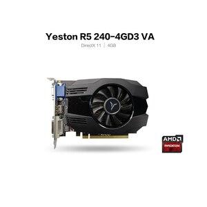 Image 2 - Yeston R5 240 4グラムD3 vaグラフィックカードdirectx 11ビデオカード4ギガバイト/64bit 1333mhz低消費電力gpu 2相