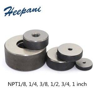 NPT резьбовой калибр-кольцо NPT1/8, 1/4, 3/8, 1/2, 3/4, 1 дюйм коническая труба go nogo us UNTS Thread pitch ring 0 gauge