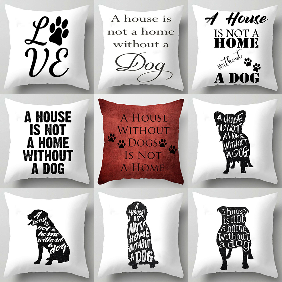 Cute Dog A House Is Not O Home Without A Dog Pillowcase Bureau Pillow Car Bed Sofa Pillow Case Bedroom Decoration Cushion Cover Petcloud