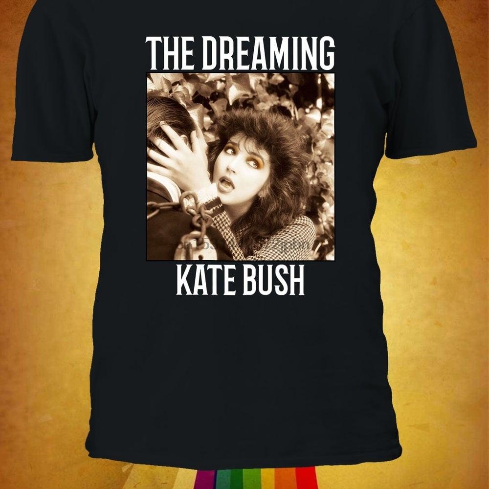 Die Träumen Kate Bush T shirt T Shirt Top Männer Frauen Junge Mädchen Damen Unisex S M L XL XXL 3XL 4XL 5XL Übergroßen 2995