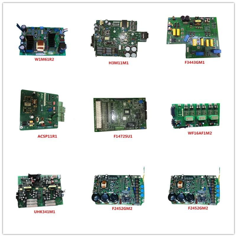 W1M61R2  H3M11M1  F3443GM1  ACSP11R1  F1472SU1  WF16AF1M2  UHK341M1  F2452GM2 Used