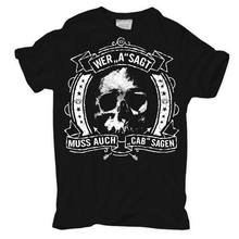 "T-Shirt Wer ""A"" sagt muss auch ""CAB"" sagen A.C. A.B. all Cops Hardcore Ultras free shipping cheap tee Cheap wholesale tees(China)"