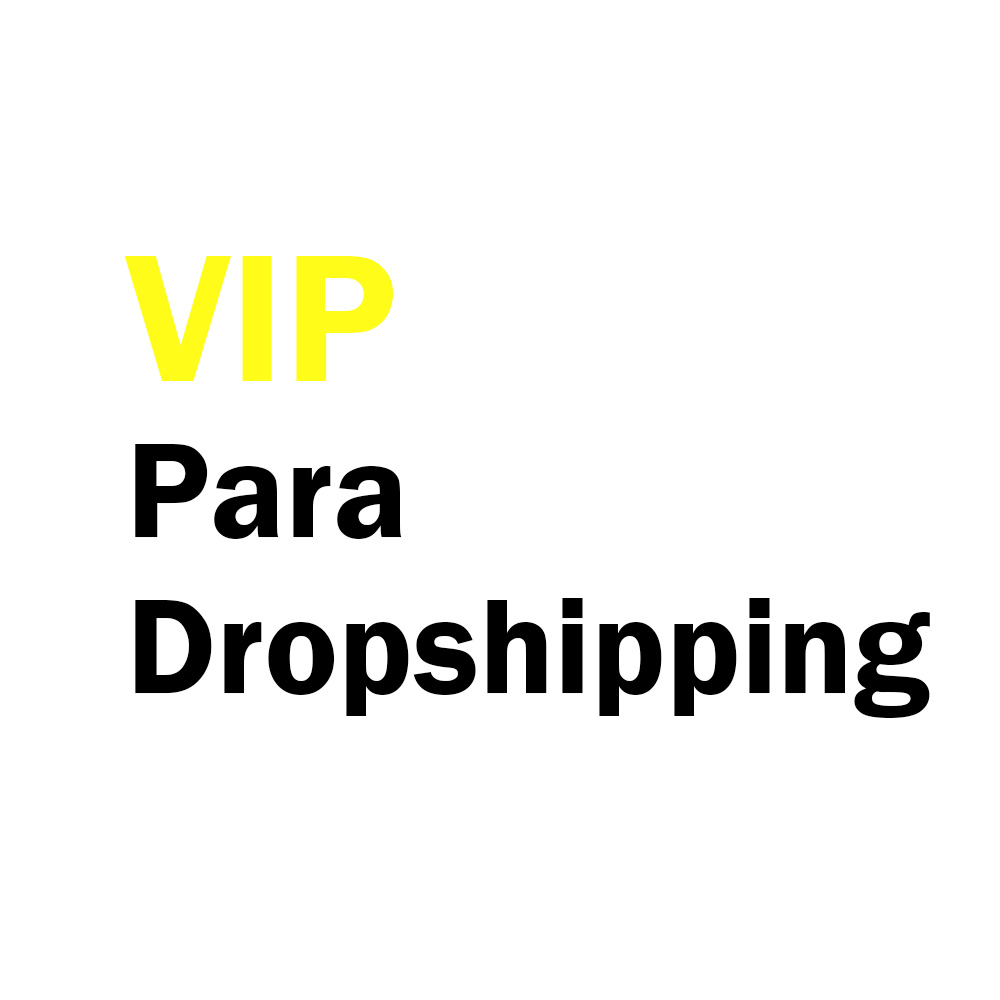 VIP For Dropshipping