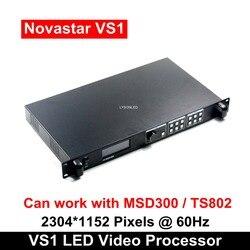 Novastar VS1 profesional LED HD procesador de vídeo Compatible con MSD300 TS802 S2 Tarjeta de envío