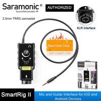 Saramonic-Adaptador de Audio SmartRig XLR, preamplificador de micrófono, preamplificador e interfaz de guitarra para cámara DSLR, iPhone 7, 7s, 6, iPad