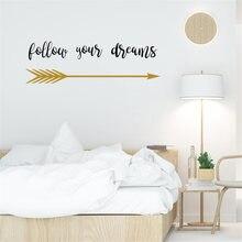 Надписью «follow your dreams Наклейка на стену цитата стрелы