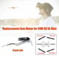 Ersatz Motor Arme für FIMI X8 SE Mini RC Drone Quadcopter Vorne Hinten Links Rechts Reparatur Ersatzteile Motor Arm