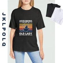 Jklpolq marca bruxa assumindo que eu sou apenas uma velha senhora foi o seu primeiro erro engraçado camisa feminina o-pescoço