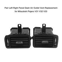 1 para lewego prawego tablica rozdzielcza powietrza odpowietrznik wylotowy akcesoria do wnętrza samochodu dla Mitsubishi Pajero V31 V32 V33