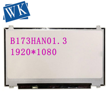 FHD 72% color Laptop lcd screen B173HAN01.3 FIT B173HAN01.0/01.1NV173FHM-N41 LTN173HL01-401 LP173WF4-SPF1 30PIN EDP 1920*1080