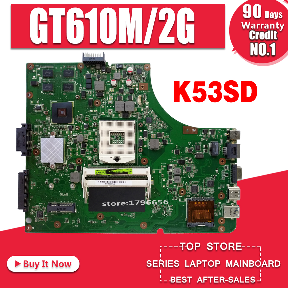 Motherboard Para Asus K53SD K53SD K53S A53S X53S laptop motherboard REV 5.1 laptop motherboard GT610M-2G HM65