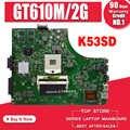 K53SD האם עבור Asus K53SD K53S A53S X53S מחשב נייד האם REV 5.1 מחשב נייד האם GT610M-2G HM65