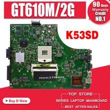 Motherboard Para Asus K53SD K53SD K53S A53S X53S laptop motherboard REV 5.1 laptop motherboard GT610M 2G HM65
