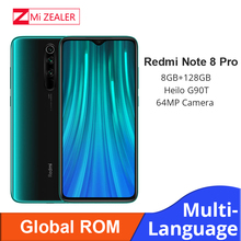 In Stock! New Global ROM Xiaomi Redmi Note 8 Pro 8GB RAM 128GB ROM 4500mah Smartphone 64MP camera MTK Helio G90T cellphone