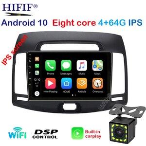 4+64G dsp Octa core Car Radio Multimedia 2 din android 10 Video Player Navigation GPS Carplay For Hyundai Elantra HD 2006-2010