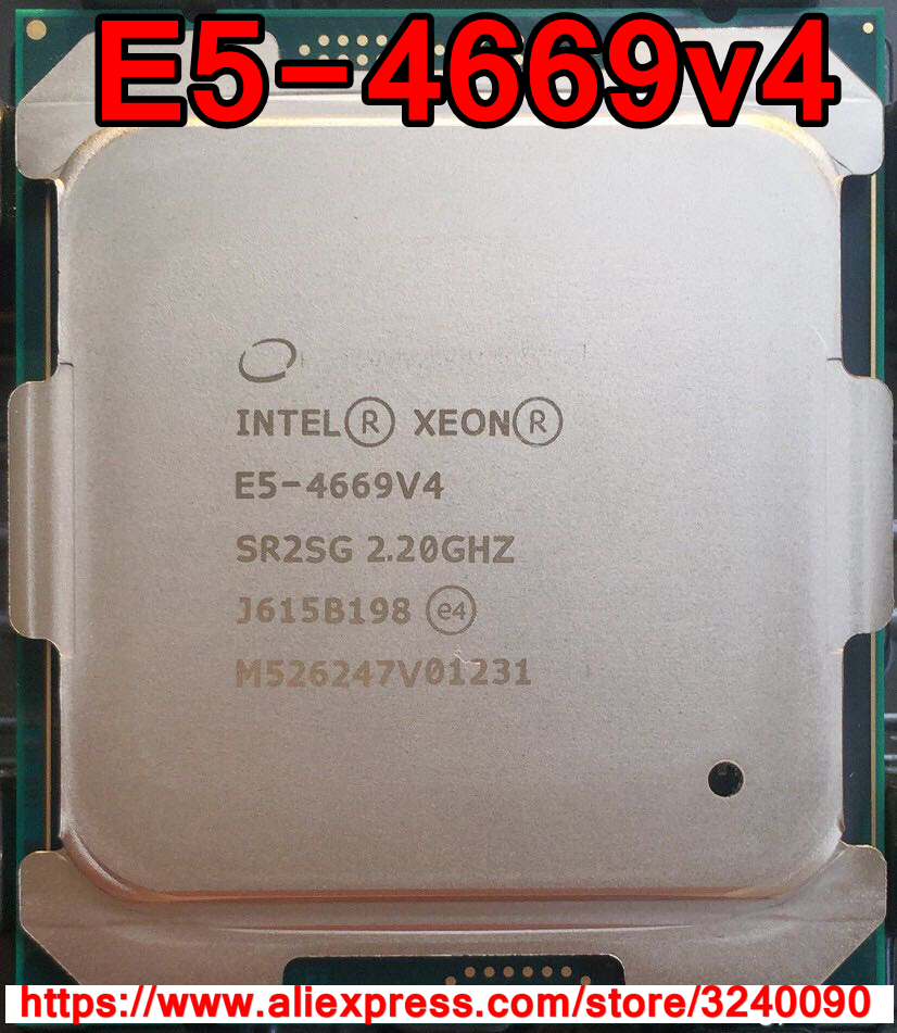 Intel Xeon Cpu E5 4669v4 Qs Version 2 20ghz 22 Cores 55m Lga2011 3 E5 4669 V4 Processor E5 4669v4 Free Shipping E5 4669 V4 Cpus Aliexpress