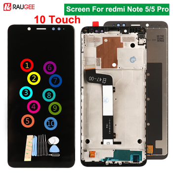 Raugee Original Screen For Xiaomi Redmi Note 5 Display 10 Touch Screen Replacement For Xiaomi Redmi Note5 5 Pro Global Version