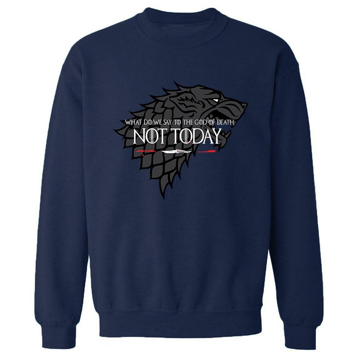 NOT TODAY Sweatshirt Men Game Of Thrones Hoodie Stark Wolf Men's Sweatshirts 2019 Autumn Winter Pullovers Harajuku Streetwear