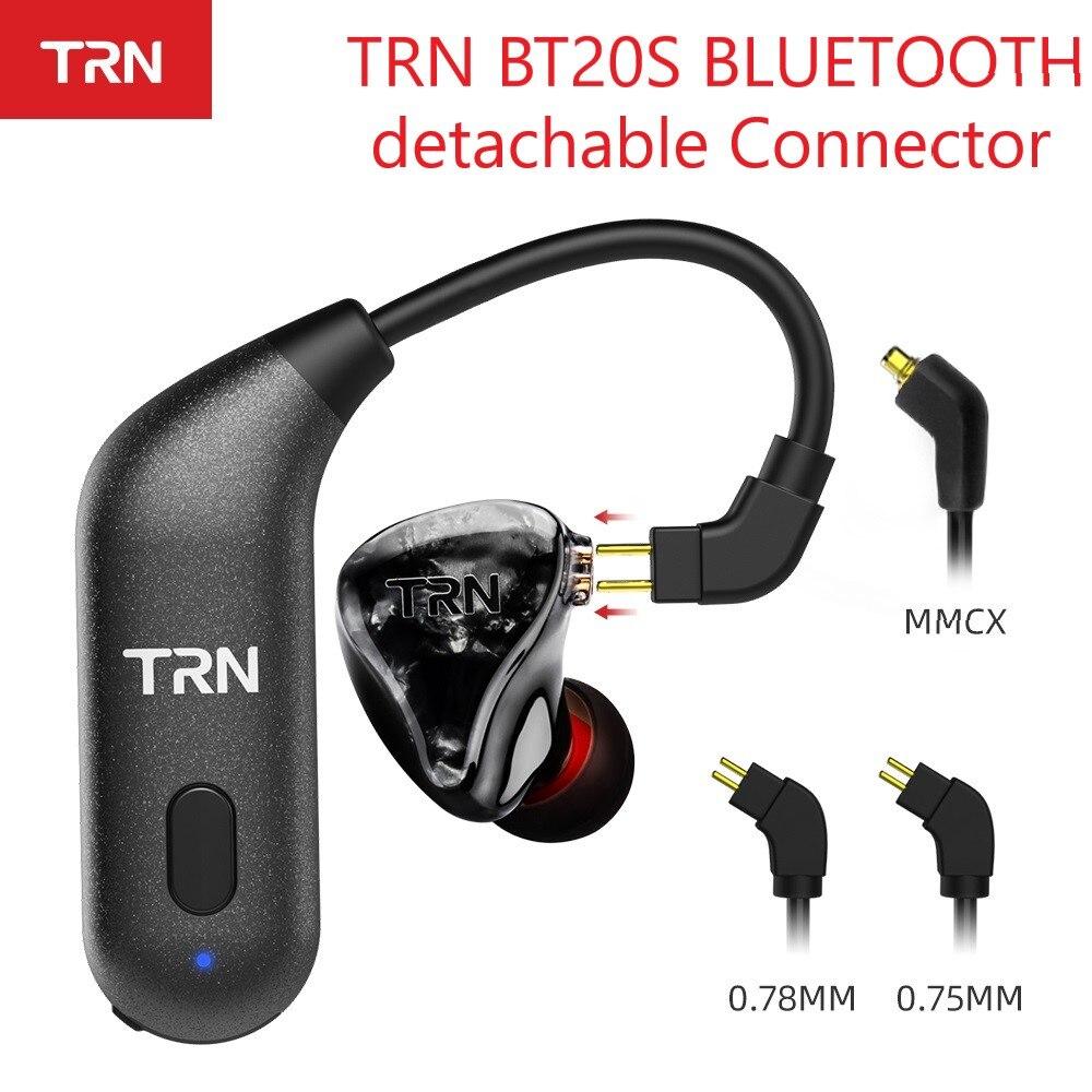 TRN BT20S APTX sans fil Bluetooth 5.0 HIFI écouteur 2PIN/MMCX connecteur oreille crochet pour TRN X6/IM1/IM2/V80/v30 Revonext QT5/QT2