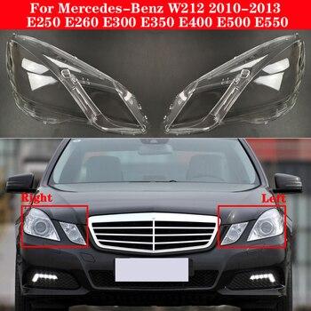 цена на For Mercedes-Benz E-Class W212 E250 E260 E300 E350 E400 E500 E550 2010-2013 Car Headlight Cover Lampshade Lampcover Glass Shell
