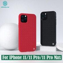 Para apple iphone 11 pro max caso nillkin texturizado fibra de náilon caso antiderrapante e leve capa traseira para iphone 11 para iphone 11 pro