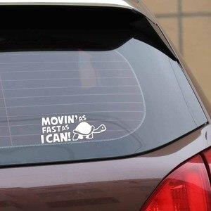 """Image 4 - Стикер для автомобиля, 14,8 см * 6 см, """"движется так быстро, как я могу"""", забавные светоотражающие наклейки на автомобиль, стикер s, Стайлинг автомобиля с черным, серебристым, в комплекте с C8 0151"""