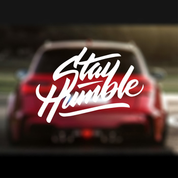 Art Design Stay Humble Car Sticker For Truck Door Decal  English Text Stickers To Cover Scratches Decoration