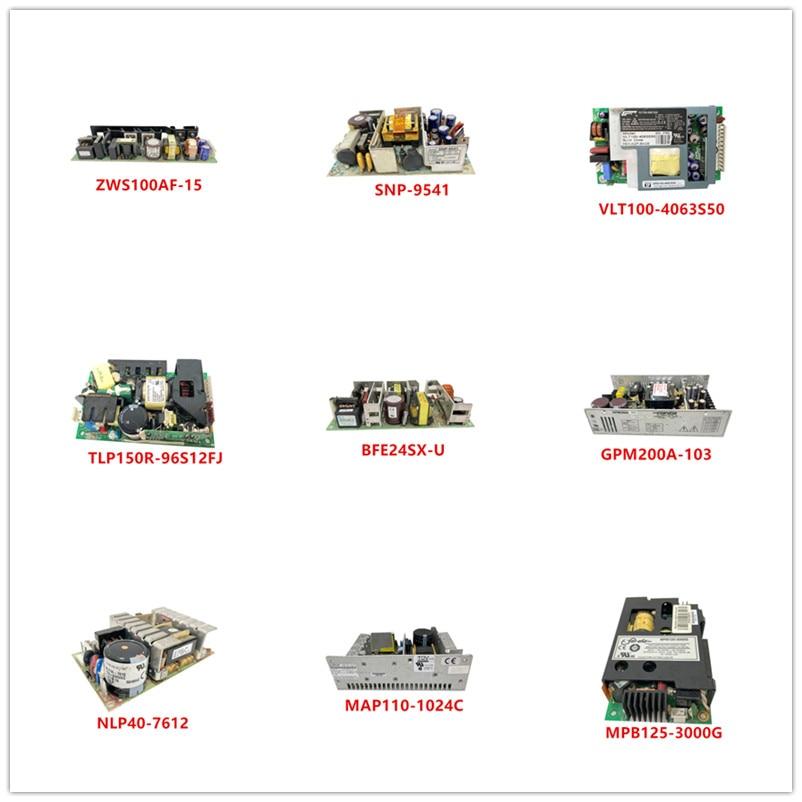 ZWS100AF-15|SNP-9541|VLT100-4063S50|TLP150R-96S12FJ|BFE24SX-U|GPM200A-103|NLP40-7612|MAP110-1024C|SRW-115-4001|MPB125-3000G Used