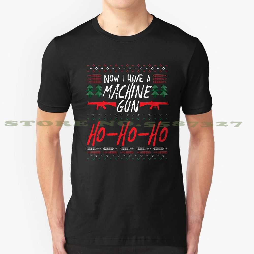 Funny Ugly Christmas Sweater Style Now I Have A Machine Gun Ho Ho Ho Cool Design Trendy T Shirt Tee Funny Ugly Christmas