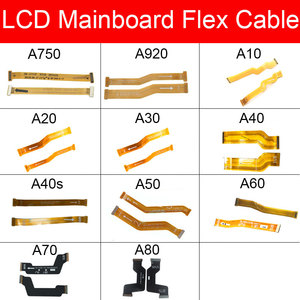 Main Board Flex Cable For Samsung Galaxy A10 A20 A30 A40 A50 A60 A70 A40S A920 A750 Motherboard LCD Flex Cable Ribbon Parts