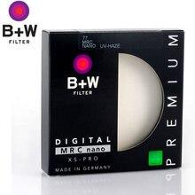 B + W MRC Nano UV Haze 52mm 55mm 58mm 62mm 67mm 72mm 77mm 82mm Haze XS-PRO BW Filtro Para Lente Da Câmera Filtro De Proteção Ultra-fino