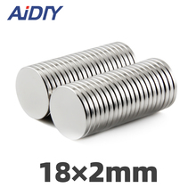 AI DIY 3/10Pcs/lot 18 x 2mm Permanent Neodymium Magnet Sheet Round 18x2mm Super Strong Powerful Rare Earth Magnets Disc 18*2mm